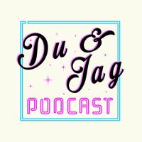 Du & Jag podcast
