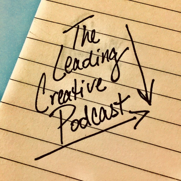 The Leading Creative Podcast