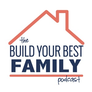 Build Your Best Family