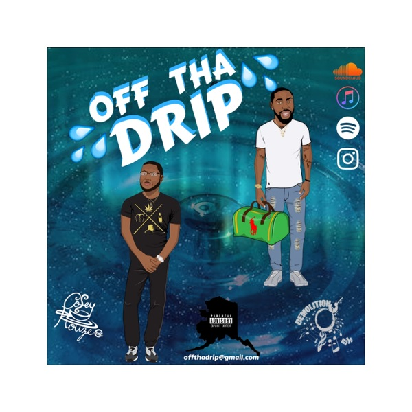 Off Tha Drip