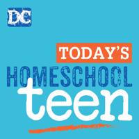 Today's Homeschool Teen podcast