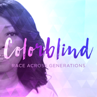 Colorblind: Race Across Generations podcast