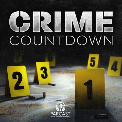 Crime Countdown:Parcast Network