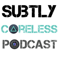 Subtly Careless Podcast podcast