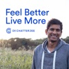 Feel Better, Live More with Dr Rangan Chatterjee artwork