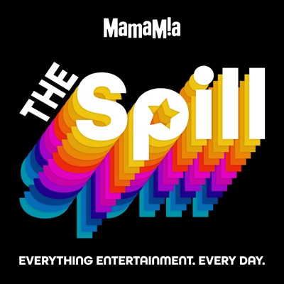 The Spill:Mamamia Podcasts