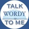 Talk Wordy To Me Podcast artwork