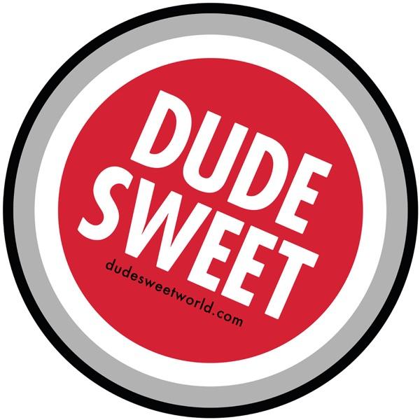 Dudesweet