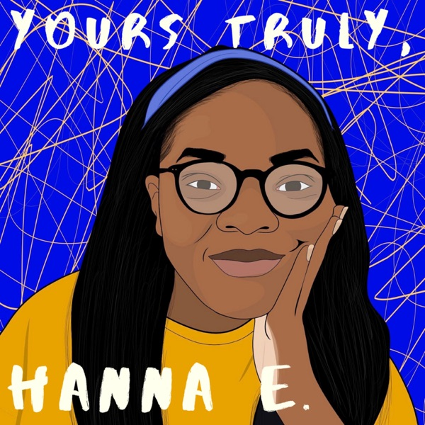 yours truly, hanna e.