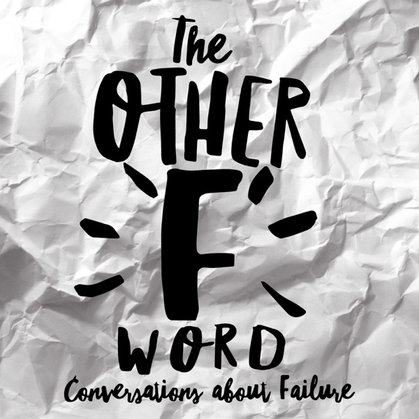 The Other F Word: Conversations About Failure image