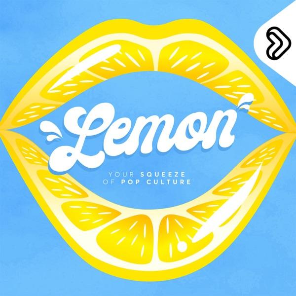 LEMON - The Pop Culture Show
