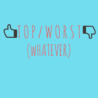 Top/Worst (Whatever) podcast
