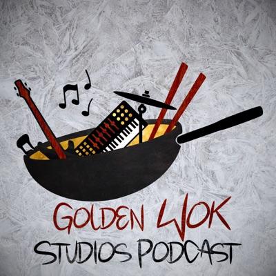 Golden Wok Studios Podcast