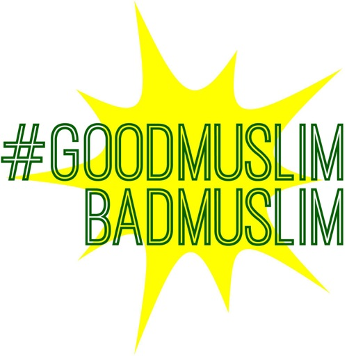 Cover image of #GoodMuslimBadMuslim