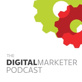 The DigitalMarketer Podcast on Apple Podcasts