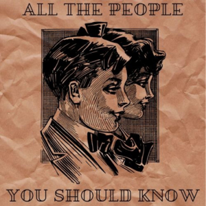 All The People You Should Know podcast