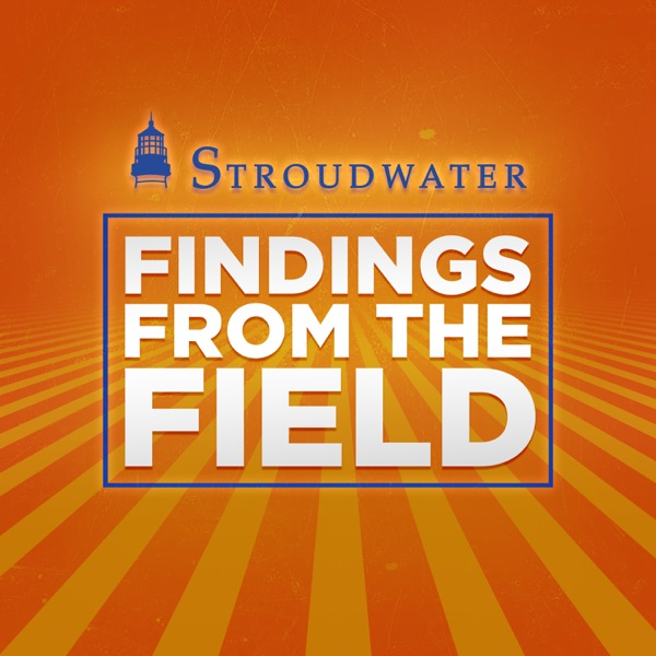 Stroudwater's Findings From The Field