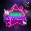 Crónicas Antena 2 artwork
