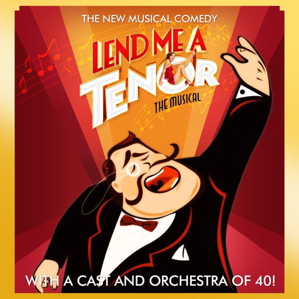 Lend Me A Tenor The Musical's Podcast