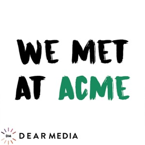 We Met At Acme