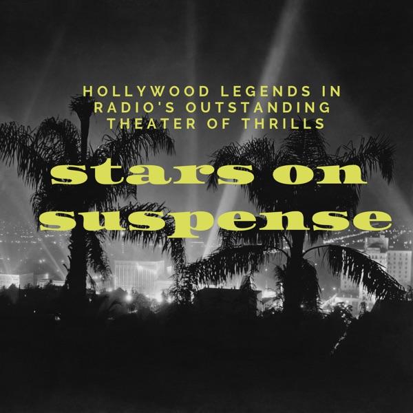 Stars on Suspense (Old Time Radio)