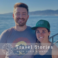 Travel Stories with Josie and Ansel podcast