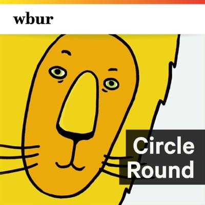 Circle Round:WBUR