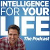 Intelligence For Your Life The Podcast artwork