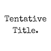 Tentative Title podcast