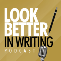 Look Better In Writing podcast