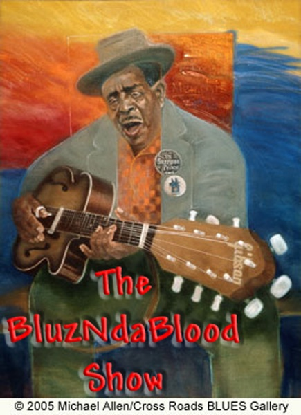 The BluzNdaBlood Blues Radio Show