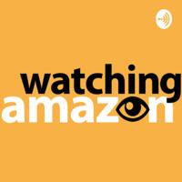 Watching Amazon podcast
