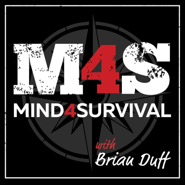 The Mind4Survival Podcast - Prepping and Survival Tips for the Survivalist Minded Prepper