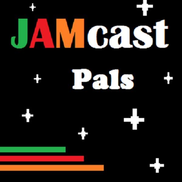 JAMcast Pals