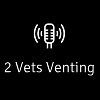 Two Vets Venting with Hack and Baggins podcast
