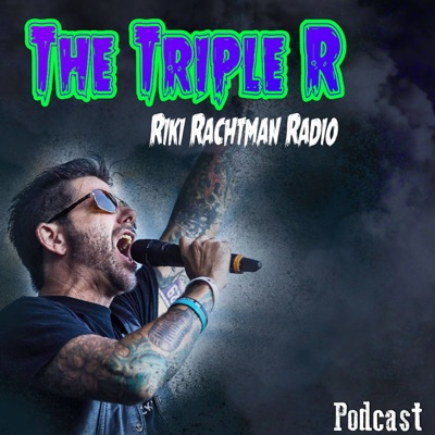 The Triple R:Riki Rachtman