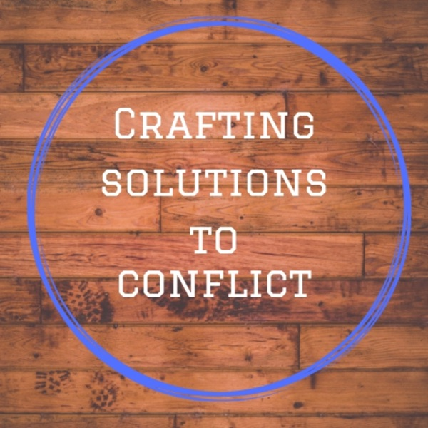Crafting Solutions to Conflict
