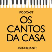 Os Cantos da Casa podcast
