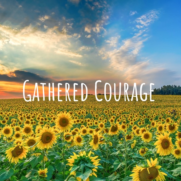 Gathered Courage