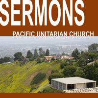 Pacific Unitarian Church's Podcast podcast