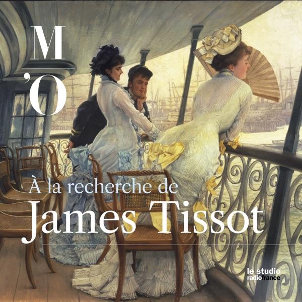A la recherche de James Tissot