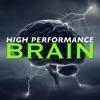 High Performance Brain Podcast artwork