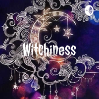 Witchiness podcast