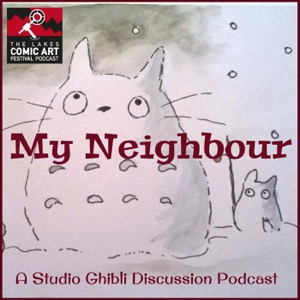My Neighbour- A Studio Ghibli Podcast