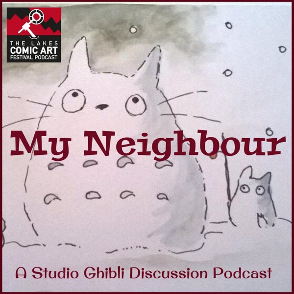 My Neighbour- A Studio Ghibli Podcast