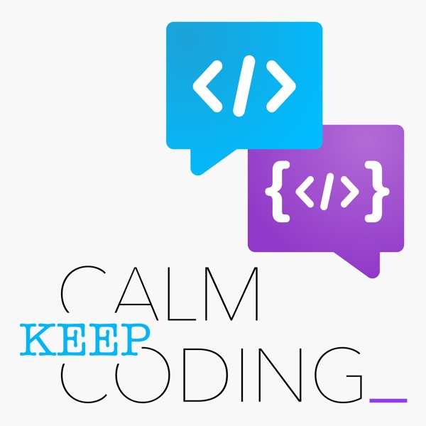 Keep Calm Keep Coding