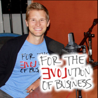 For the EVOLution of Business podcast