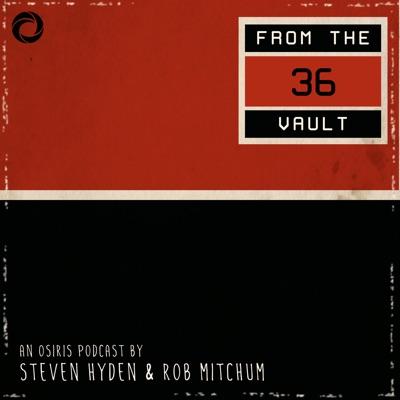 36 From the Vault:Osiris Media