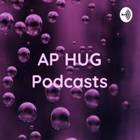AP HUG Podcasts - 4A Hernández podcast