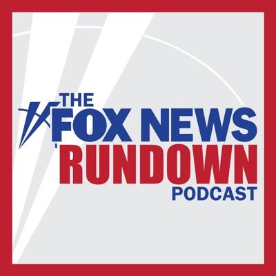 The FOX News Rundown:FOX News Radio